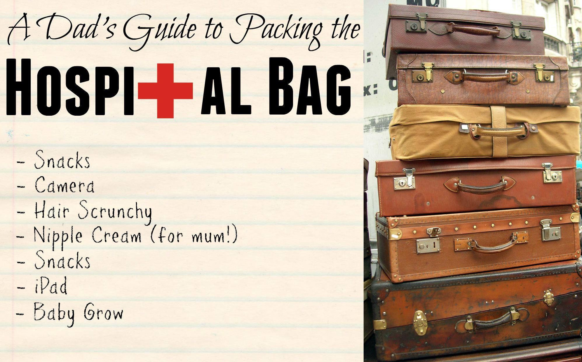 What to pack in your hospital bag for Labour, Hospital Bag%, new-dad%