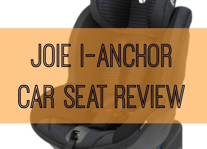 Joie i-anchorSafe system - Product Review - Which Car Seat?, Joie I Anchor Car Seat Review%, product-review%