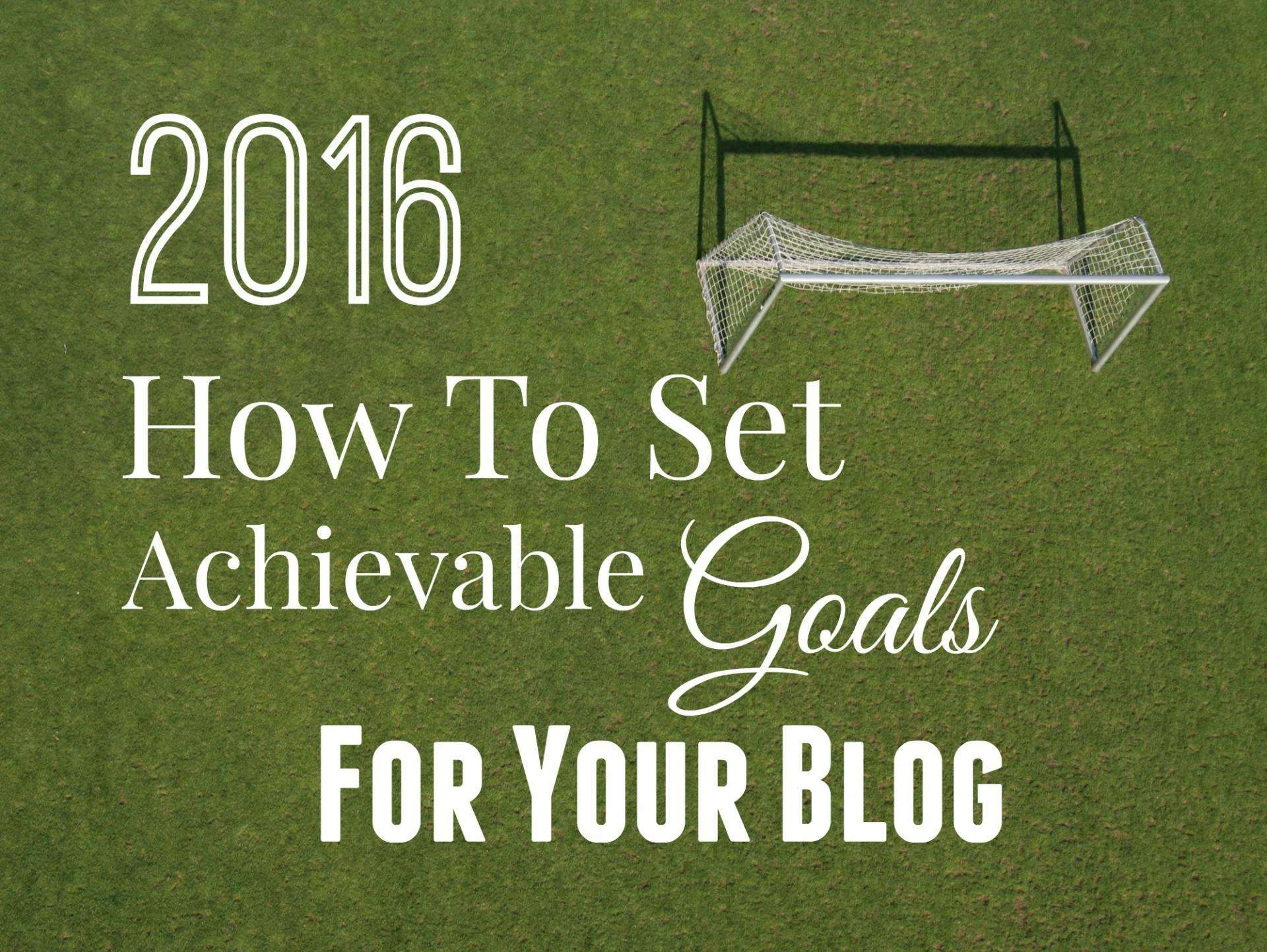 Setting Goals For Your Blog, Setting Goals for your blog featured%, new-dad%
