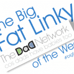 Big Fat Linky of the Week! 7 / 2 / 15, image e1423257811431 150x150%, new-dad%