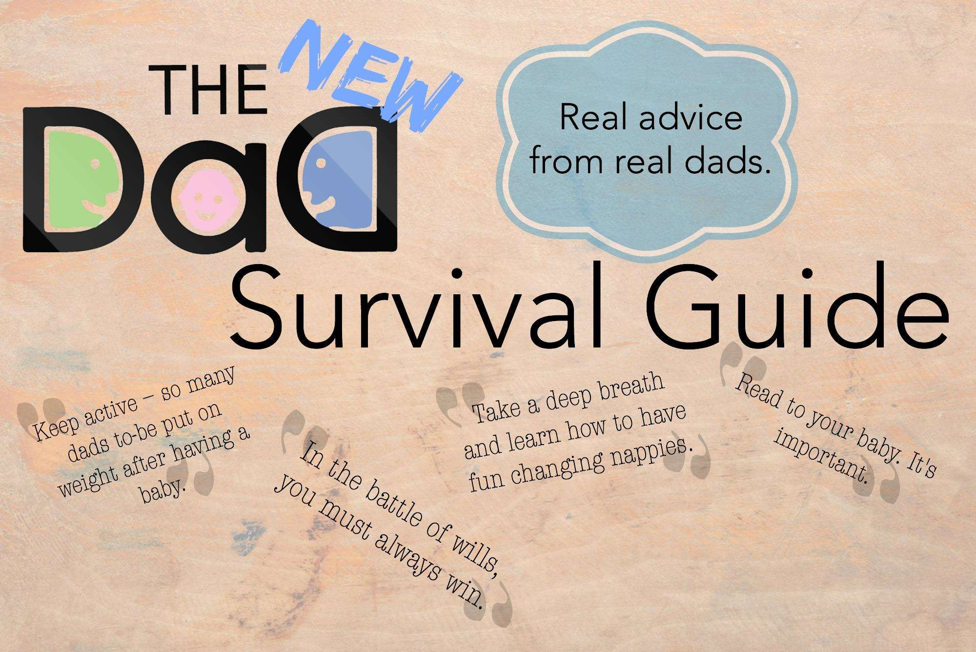 New Dad Survival Guide: Real Advice from Real Dads, Survival Guide Image%, new-dad%