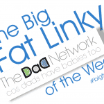 Big Fat Linky of the Week! 7 / 2 / 15, BFL 150x150%, new-dad%