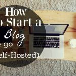 9 Ways to improve your blog, How to start a blog and go self hosted 150x150%, uncategorised%
