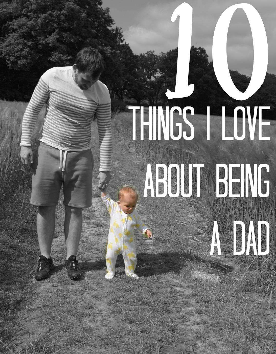 10 Things I love About Being a Dad, Love about being dad%, new-dad%