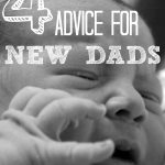 10 Pieces of Advice for New Dads!, baby2 150x150%, expecting, 0-1%
