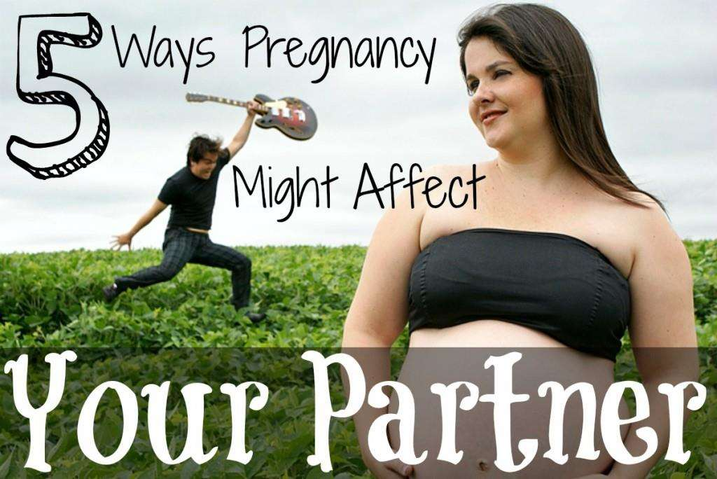 5 Ways Pregnancy Might Affect Your Partner, pregnancy partner 1024x684%, new-dad%