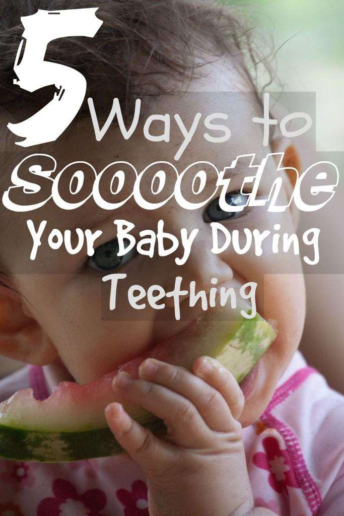 5 Ways to soothe your baby during teething