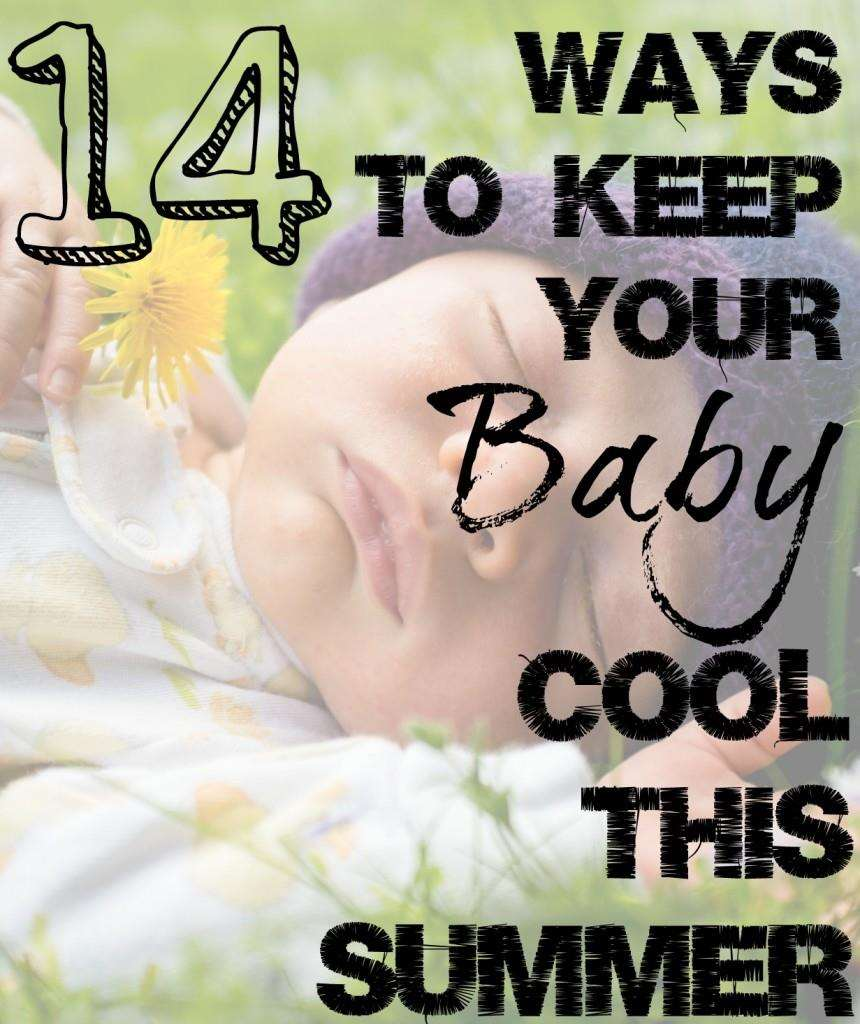 How to Keep your baby cool