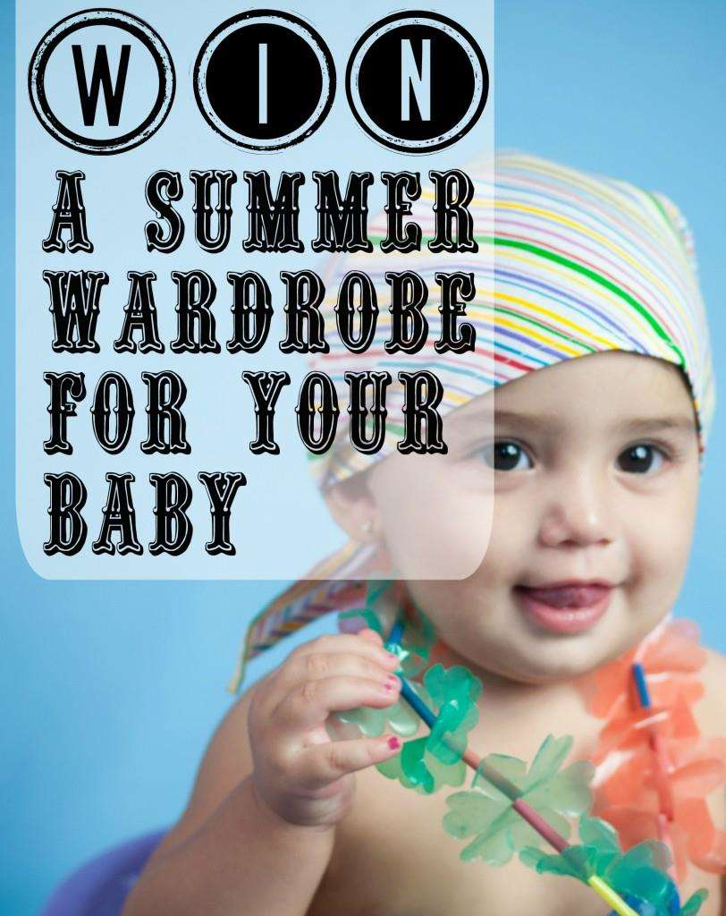 WIN a wardrobe of summer baby clothing!, Summer Baby Clothing 812x1024%, uncategorised%