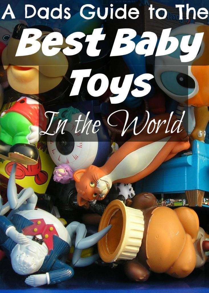 A Dads Guide to the 13 Best Baby Toys in the World, Best Baby Toys PT 733x1024%, new-dad, 2-3, 0-1%