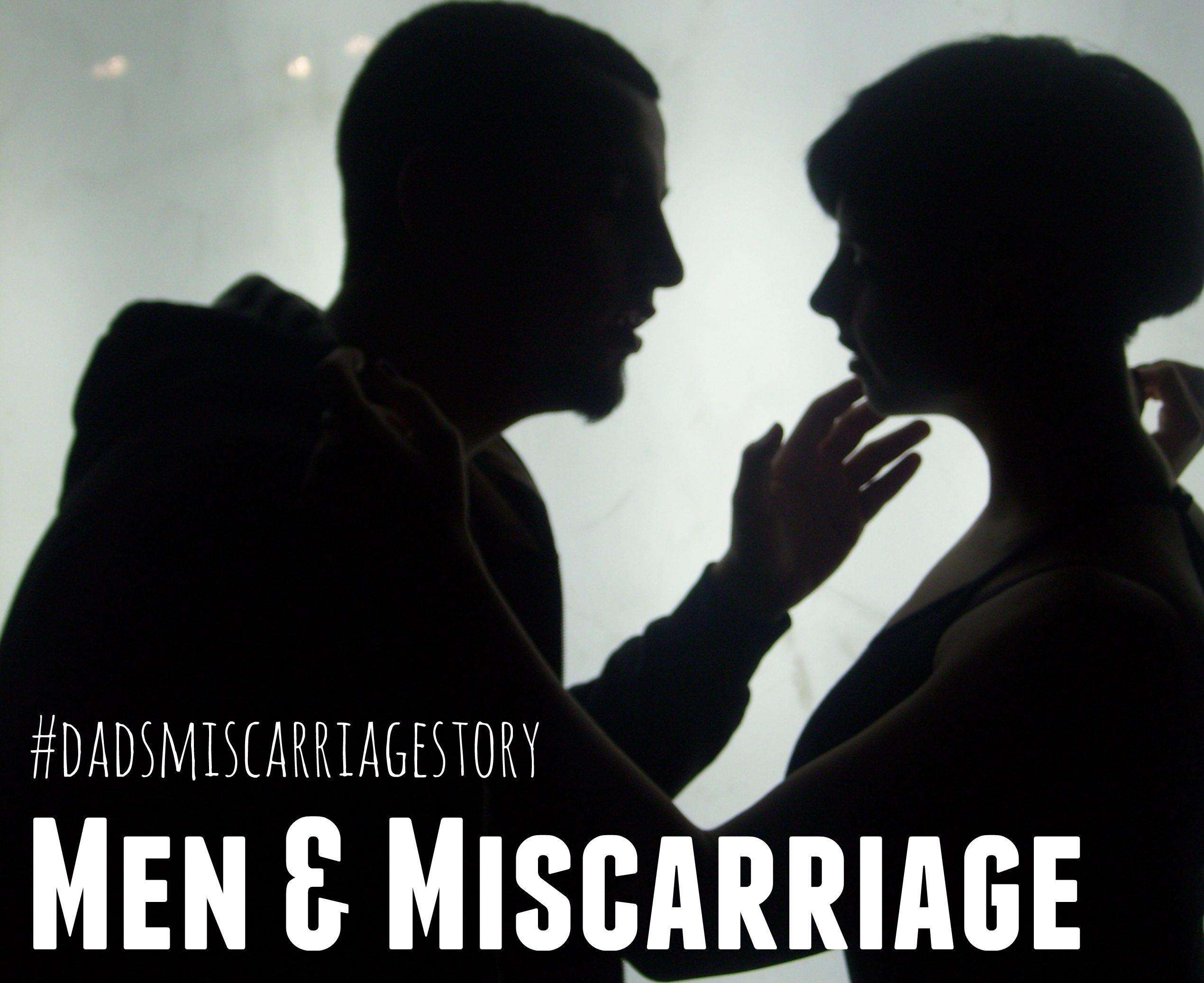 The Story of a Dad's Miscarriage, Men and Miscarriage 3%, miscarriage%