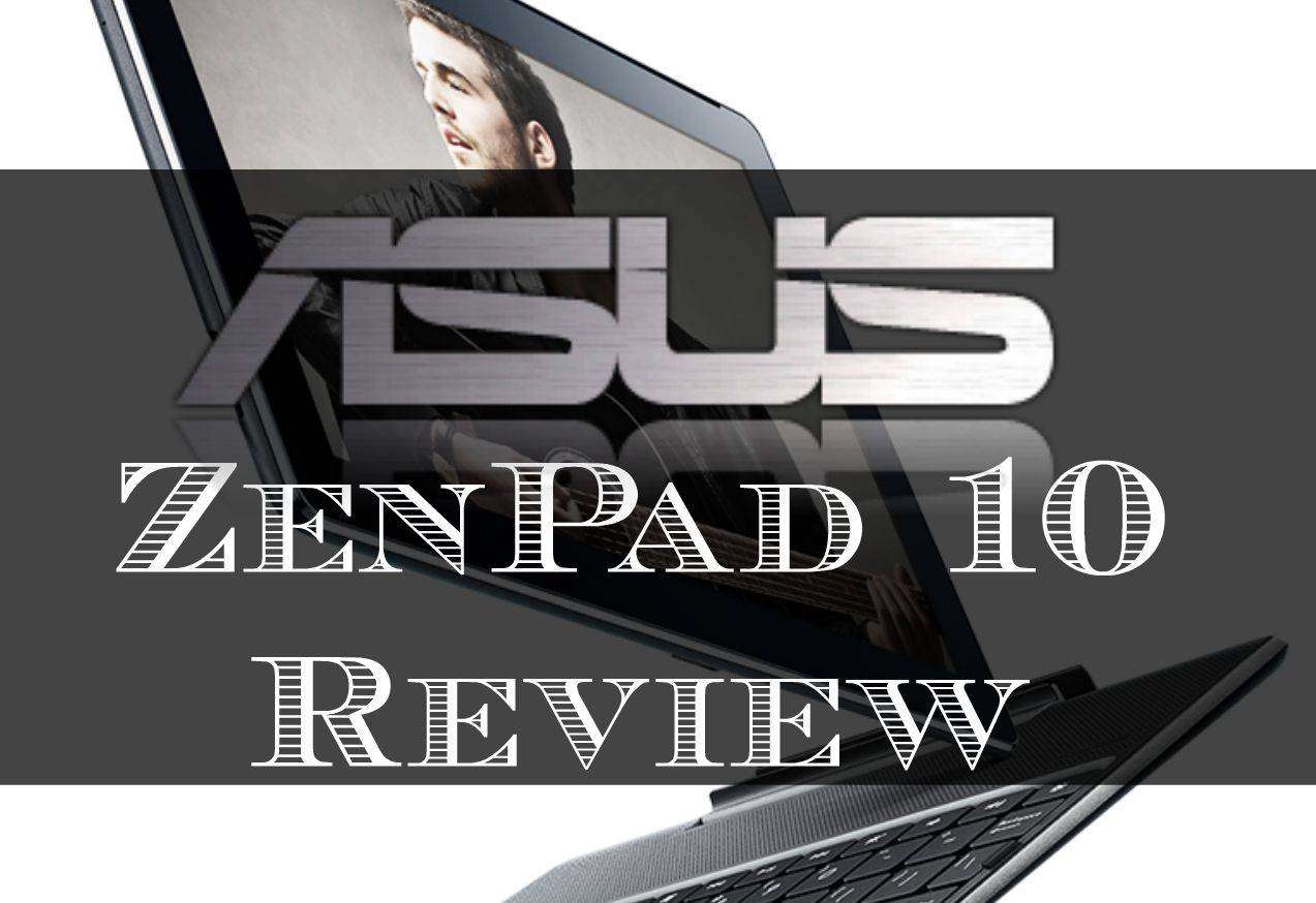 ASUS ZenPad 10 Review, ASUS LS%, uncategorised%