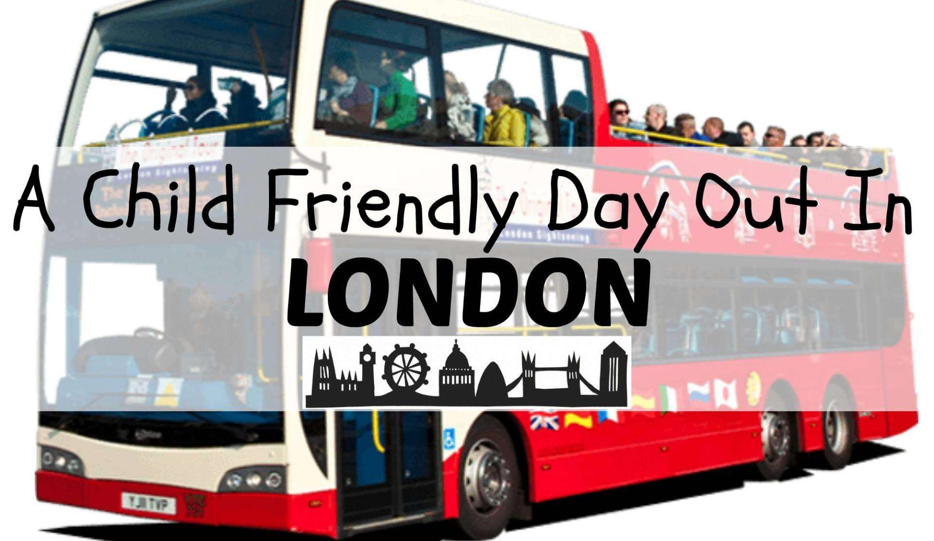A Child Friendly Day Out in London, Day out in London%, new-dad%