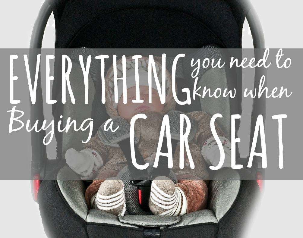 Everything You Need to Know When Buying a Car Seat, Buying a car seat Featured%, gear%