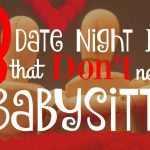 101 Date Night Ideas, Date Night Ideas Featured 150x150%, love-and-relationships%