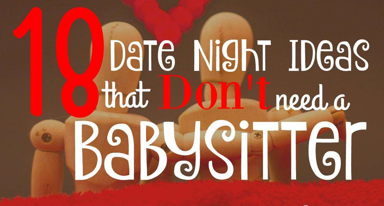 18 Date Night Ideas that Don't Need a Babysitter, Date Night Ideas Featured%, love-and-relationships%