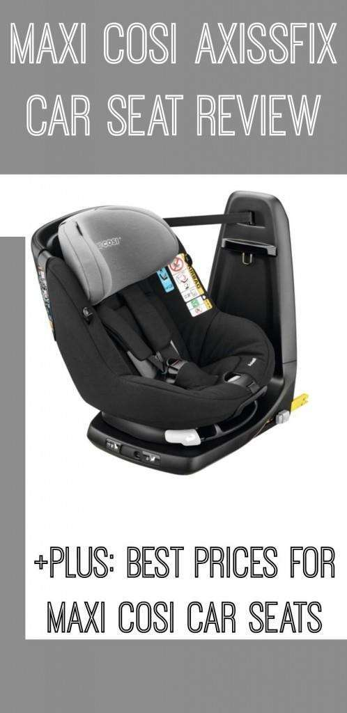 Maxi Cosi Axissfix Review