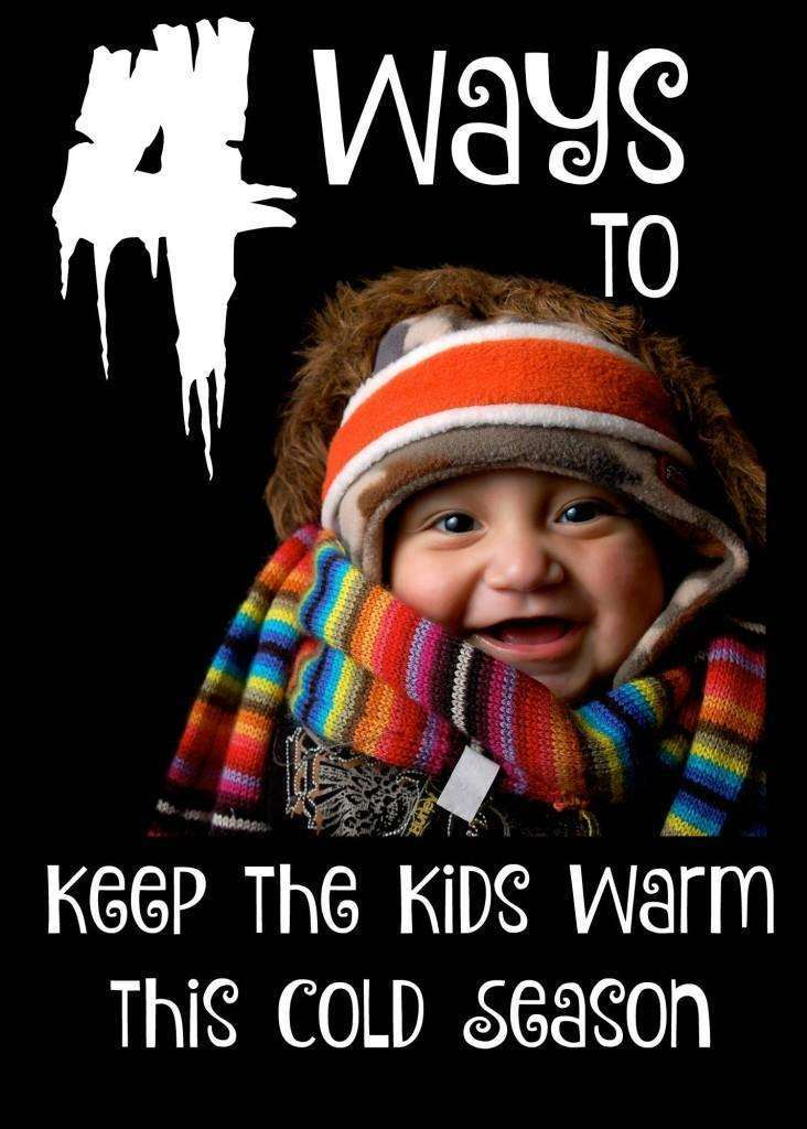 Ways to keep the kids warm