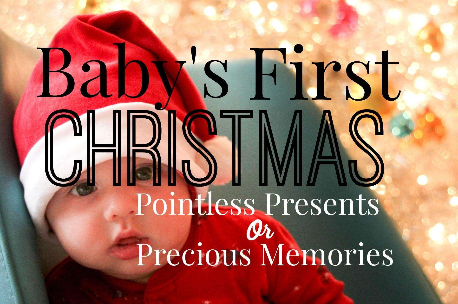 Your Baby's First Christmas: Pointless Presents or Precious Memories?, Babys first Christmas featrured%, uncategorised%