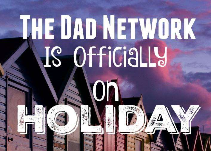 The Dad Network is Officially on Holiday, Holiday 1%, new-dad%