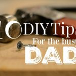 11 Essential Mens Grooming Tips, DIY tips for the busy dad FT 150x150%, new-dad%