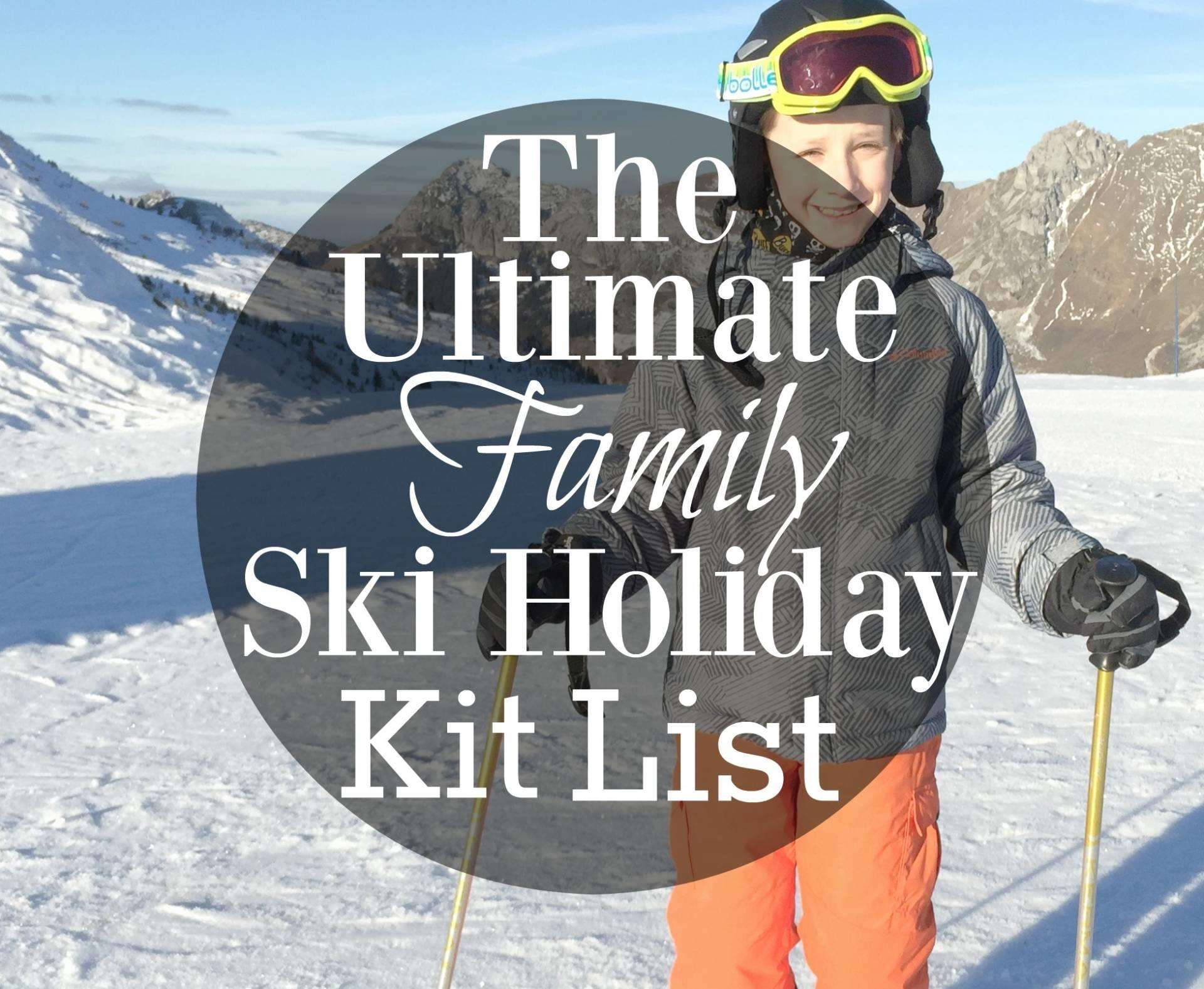 Family Ski Holiday Kit List, Family ski holiday kit FT%, daily-dad, product-review%