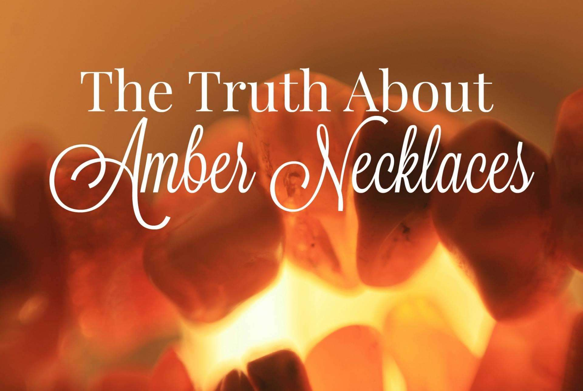 The Truth About Amber Necklaces?, Truth about Amber Necklaces FT%, new-dad%