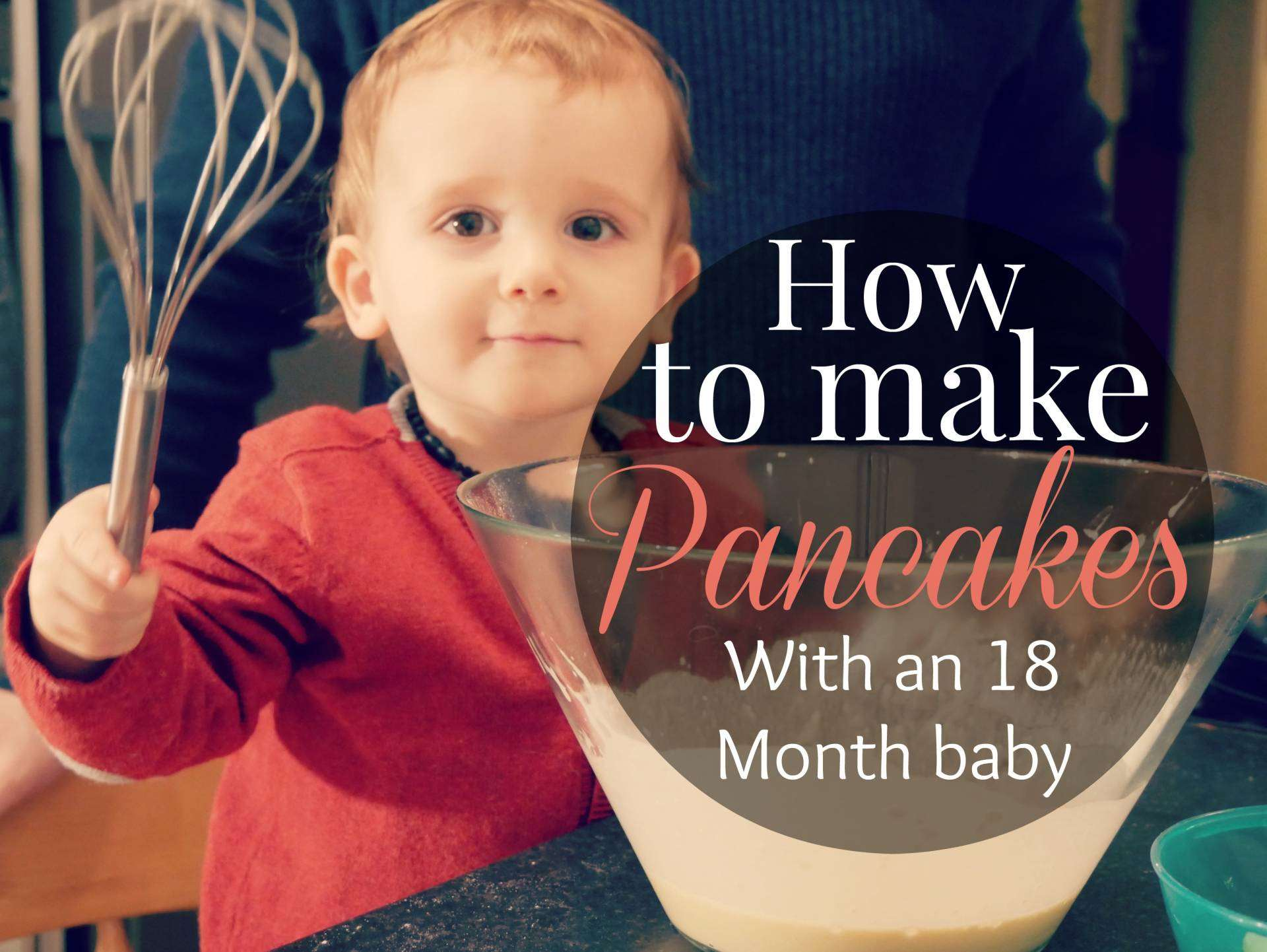 How to Cook Pancakes with an 18 Month Baby, How to make pancakes%, lifestyle%