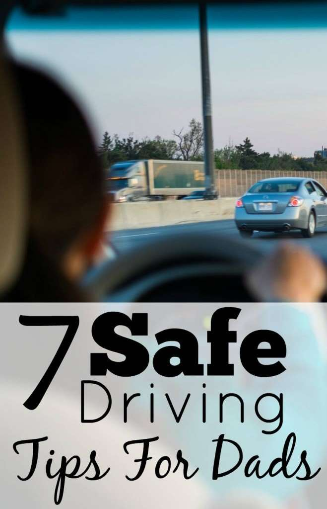 Safe driving tips for dads