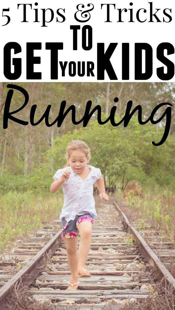 get your kids running