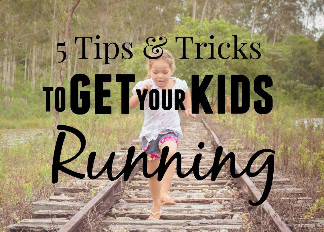 5 Ways to Get Your Kids Running, get your kids running FT%, new-dad%