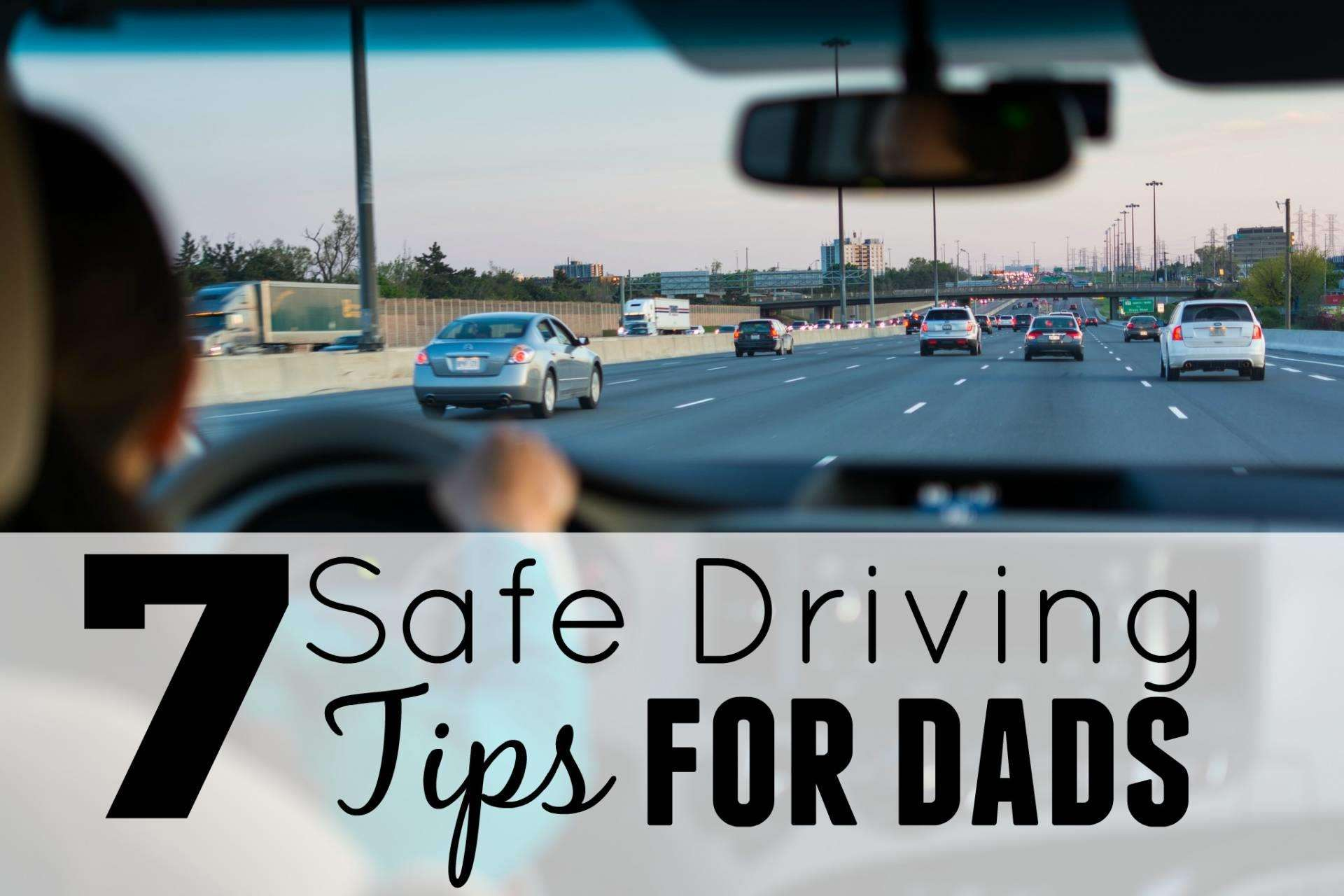 5 Safe Driving Tips for Dads, safe driving tips ft%, new-dad%