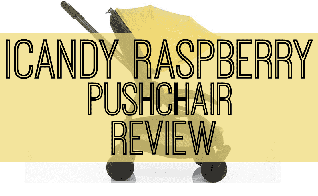 iCandy Raspberry Pushchair Review, iCandy raspberry Pushchair review FT%, product-review%