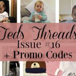 Ted's Threads Issue #13 PLUS Promo Codes, Teds Threads 16 FT 150x150%, uncategorised%