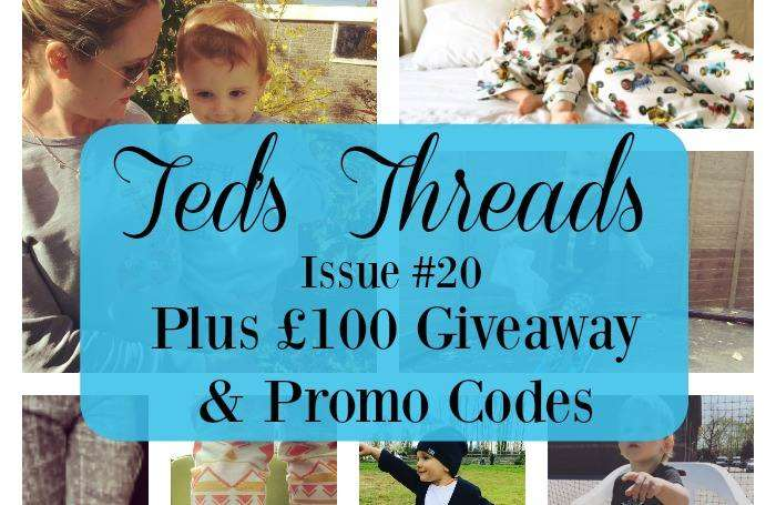 Ted's Threads Issue #20 PLUS £100 Giveaway & Promo codes, Teds threads 20 FT%, lifestyle%