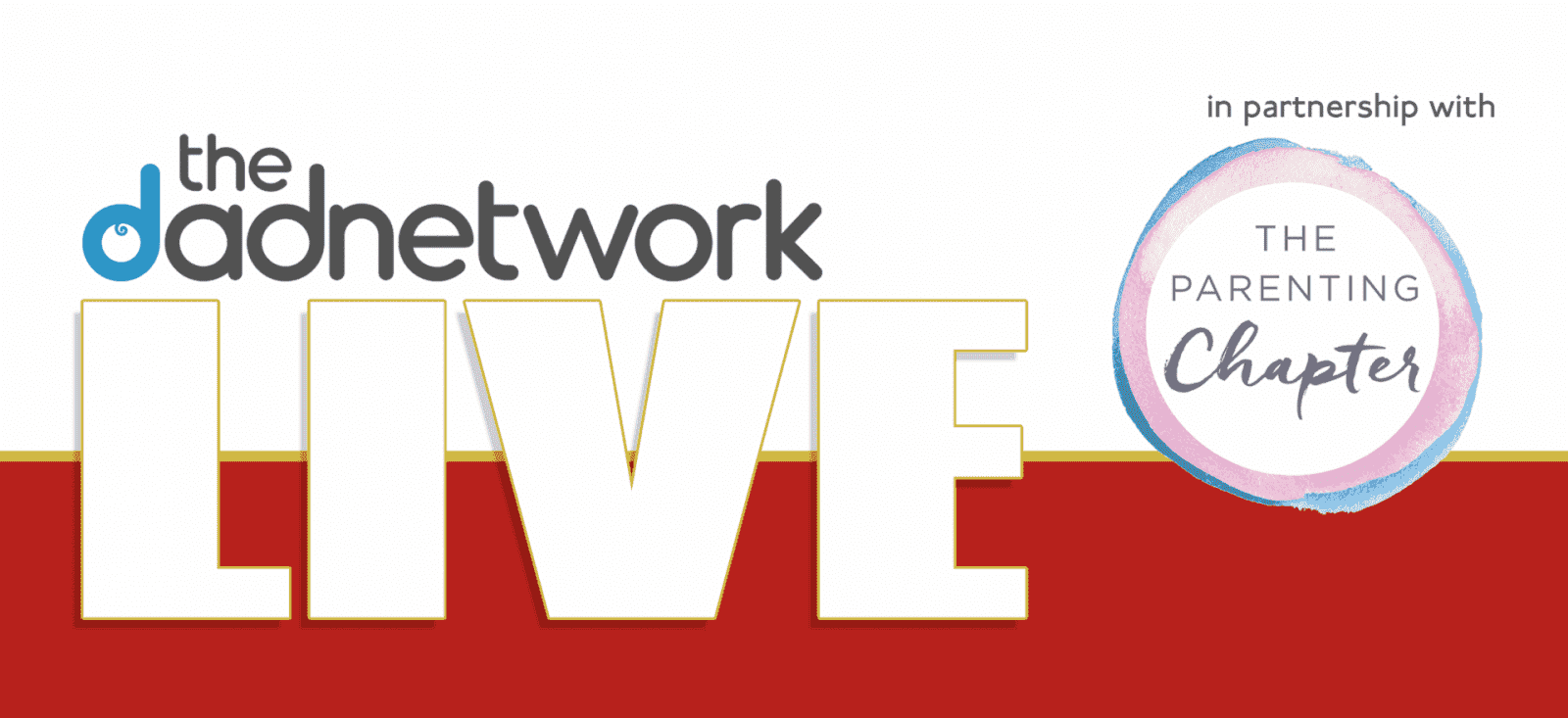 The Dad Network Live 2017   Tickets Now on Sale, Pasted image at 2017 04 25 14 22 1600x733%, new-dad, lifestyle%
