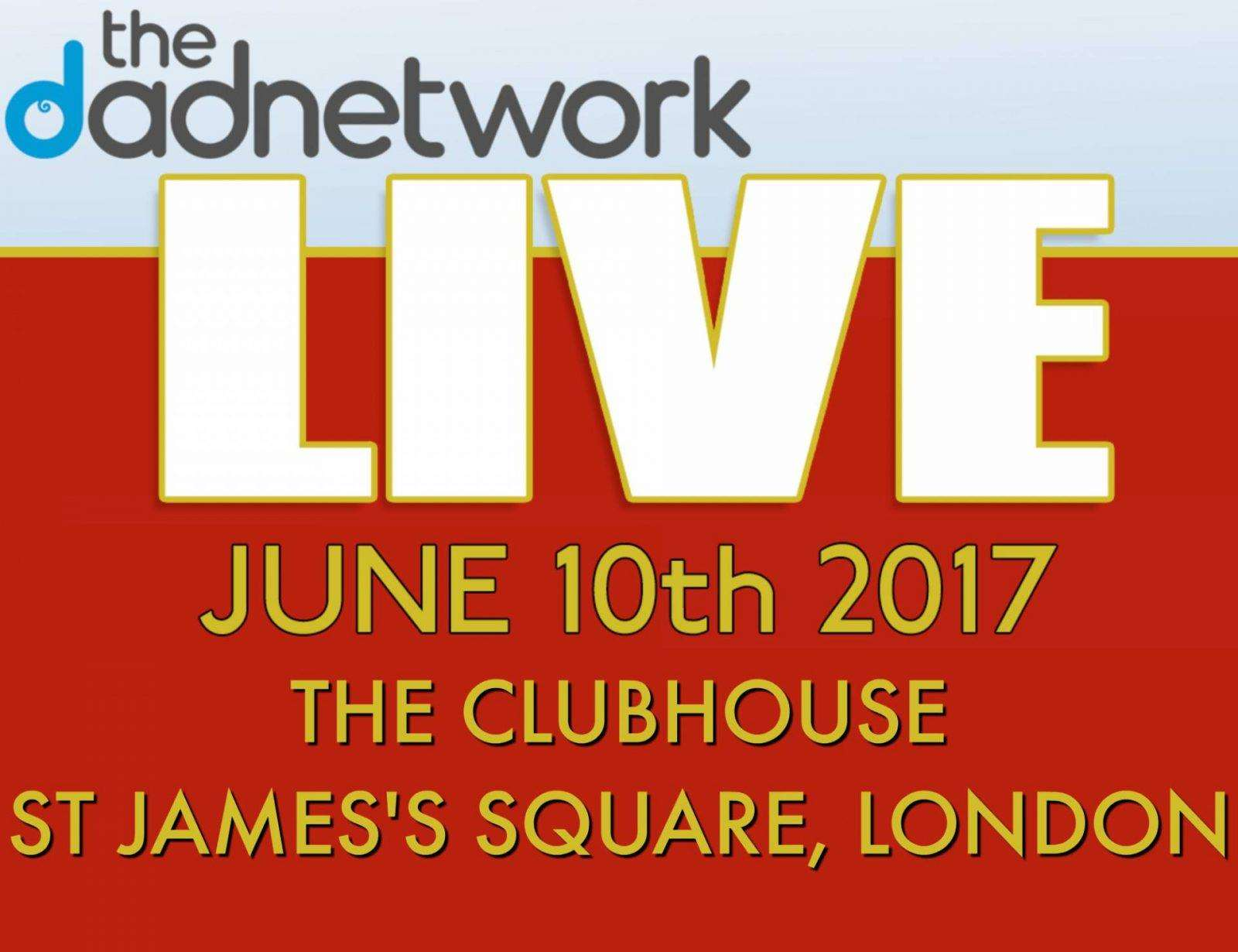 The Dad Network Live 2017 Tickets, TDN Live 1600x1230%, %