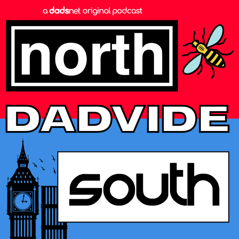 Dad Podcasts, NORTH SOUTH DADVIDE%, %