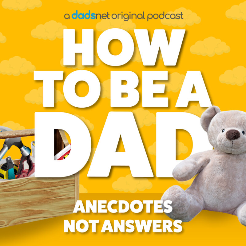 Listen, How to be a dad podcast%, %